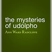The Mysteries of Udolpho (       UNABRIDGED) by Ann Ward Radcliffe Narrated by Alison Larkin