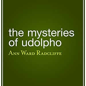 The Mysteries of Udolpho | [Ann Ward Radcliffe]