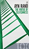 img - for The Virtue of Selfishness, Centennial Edition book / textbook / text book