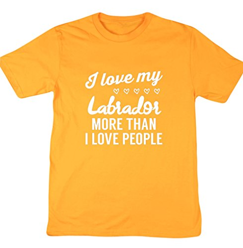 HippoWarehouse I love my labrador More Than I Love People Unisex manica corta t-shirt Gold X-Large