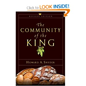 The Community of the King by Howard Snyder