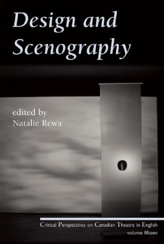Design and Scenography: Critical Perspectives on Canadian Theatre in English, Vol. 15
