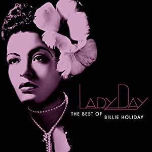 Lady Day: The Best of Billie Holiday