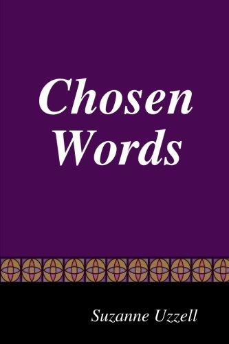 Book: Chosen Words by Suzanne Uzzell