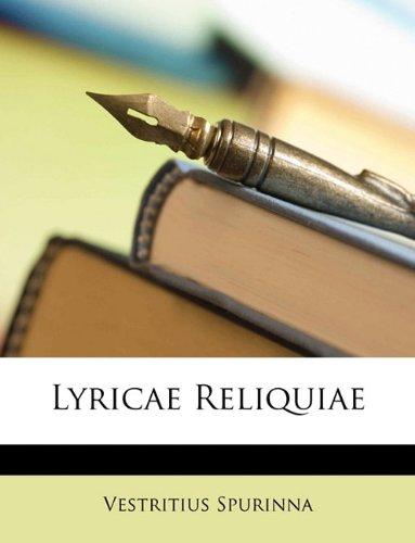 Lyricae Reliquiae (Latin Edition)