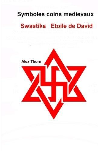 Symboles coins medievaux Swastika Etoile de David  [Thorn, Alex] (Tapa Blanda)