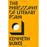 The Philosophy of Literary Form ~ Kenneth Burke
