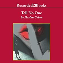Tell No One (       UNABRIDGED) by Harlan Coben Narrated by Ed Sala