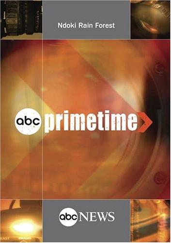 ABC News Primetime Ndoki Rain Forest