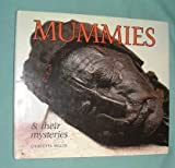 Mummies and Their Mysteries