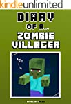 Diary of a Zombie Villager [An Unoffi...