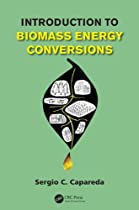 kick9books: Introduction to Biomass Energy Conversions by