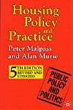 img - for Housing Policy and Practice (Public Policy and Politics) by Peter Malpass (19-Apr-1999) Paperback book / textbook / text book