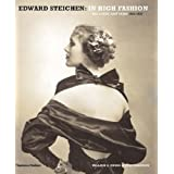 Edward Steichen: In High Fashion: The Condé Nast Years 1923-1937: The Conde Nast Years 1923-1937by William A. Ewing