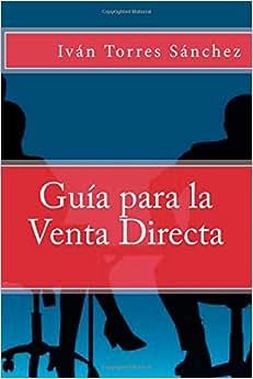 Guia Para La Venta Directa (Spanish Edition)