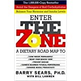 Enter the Zone ~ Barry Sears