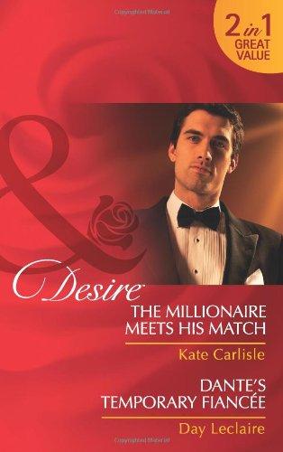 The Millionaire Meets His Match & Dante
