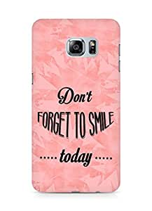 Amez Dont forget to Smile Today Back Cover For Samsung Galaxy S6 Edge Plus