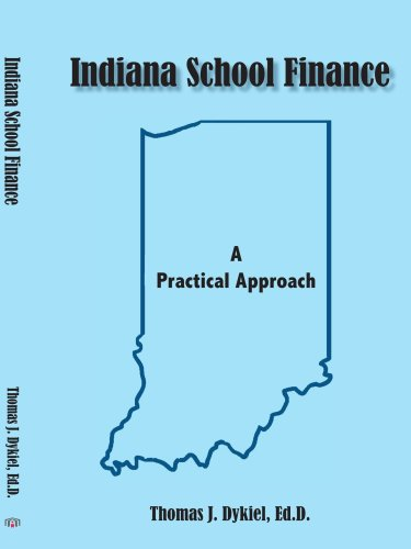 Indiana School Finance: A Practical Approach