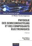 echange, troc Henry Mathieu, Hervé Fanet - Physique des semiconducteurs et des composants électroniques : Cours et exercices corrigés