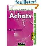 Toute la fonction Achats - 2e ed. - Savoirs - Savoir-faire - Savoir-être