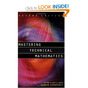 Mastering technical mathematics Norman H. Crowhurst, Stan Gibilisco