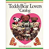 The TeddyBear Lovers Catalog (0894714139) by Menten, Theodore