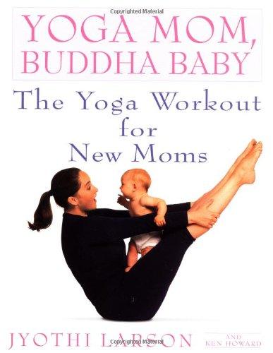 yoga-mom-buddha-baby-the-yoga-workout-for-new-moms