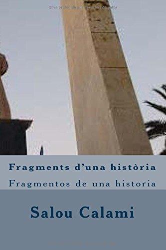 Fragments d'una història: Fragmentos de una historia