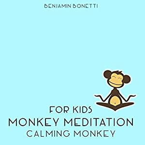 Calming Monkey Meditation - Meditation for Kids Speech