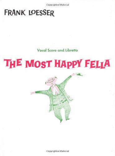 The Most Happy Fella Vocal Score and Libretto Piano Vocal Score