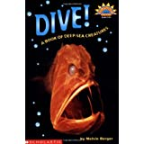 Dive! A Book Of Deep Sea Creatures (level 3) (Hello Reader, Science) ~ Melvin Berger