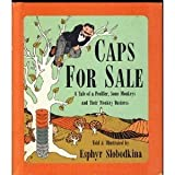 9780590758055: Caps for Sale: A Tale of a Peddler, Some Monkeys and Their Monkey Business
