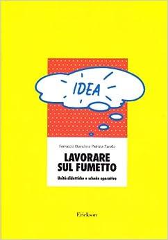 sul fumetto. Unità didattiche e schede operative (Italian) Paperback