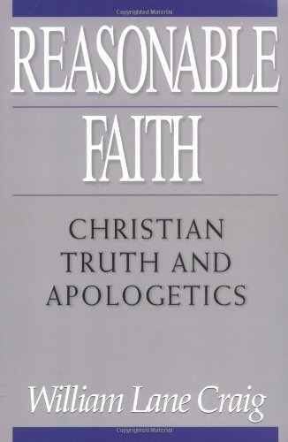 Reasonable Faith: Christian Truth and Apologetics: William Lane Craig: 9780891077640: Amazon.com: Books