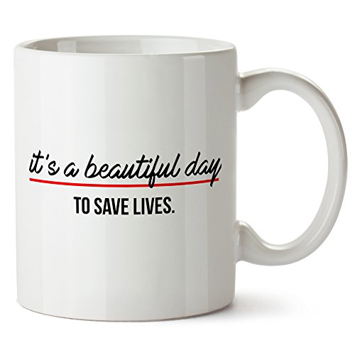 It's a Beautiful Day To Save Lives Mug Tazza Greys Anatomy
