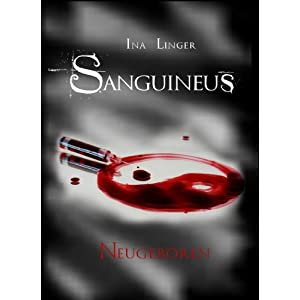 Sanguineus - Band II: Neugeboren