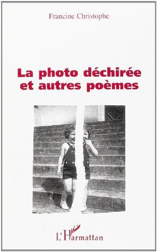 La photo déchirée et autres poèmes