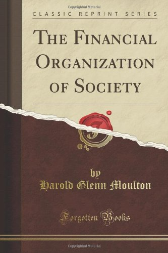 The Financial Organization Of Society (Classic Reprint) front-195970