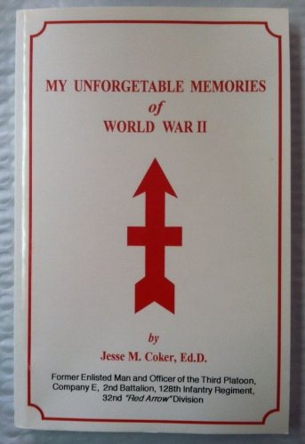 My Unforgetable Memories of World War II