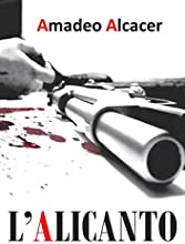L'ALICANTO: Thriller