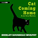 Cat Coming Home: A Joe Grey Mystery (       UNABRIDGED) by Shirley Rousseau Murphy Narrated by Susan Boyce