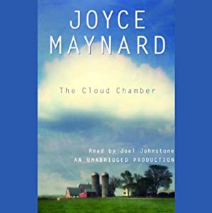 The Cloud Chamber | [Joyce Maynard]