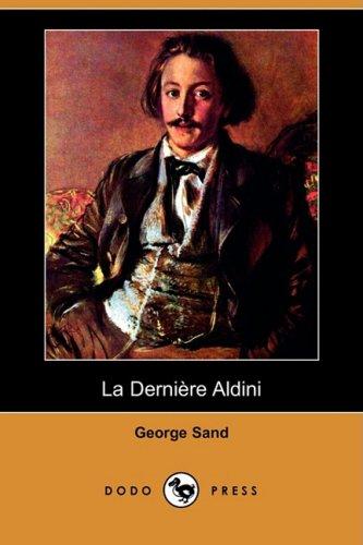 La Derniere Aldini (Dodo Press)