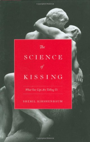 The Science of Kissing: What Our Lips Are Telling Us