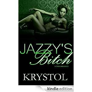 Jazzy's Bitch A Thriller Series