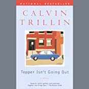 Tepper Isn't Going Out | [Calvin Trillin]