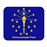 US State Flag - Pottawattamie Park, Indiana (IN) Mouse Pad