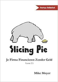 Slicing Pie (Dutch Edition)