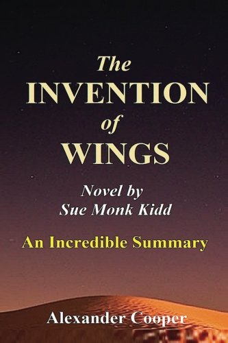 The invention of wings summary